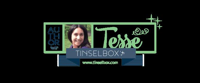 Tinselbox Tesse