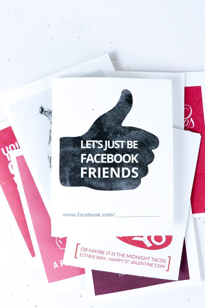 Lets just be Facebook friends. My heart burns for YOU! 8 Funny Valentines Ideas you will LOVE with Free Printables