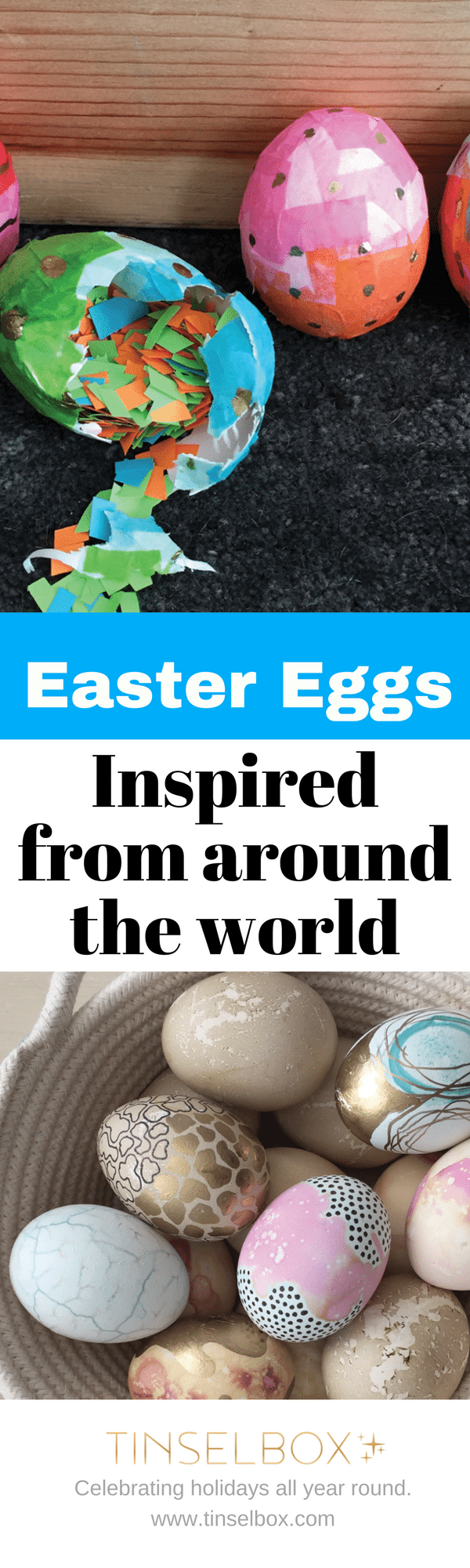 Easter eggs inspired from cultures all over the world. Easy and beautiful DIY eggs.