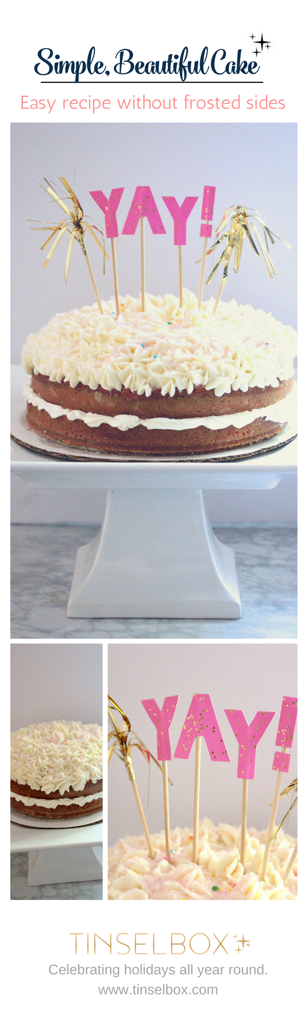 Beautiful, simple cake without frosted sides. Also, a no-fail buttercream frosting recipe.