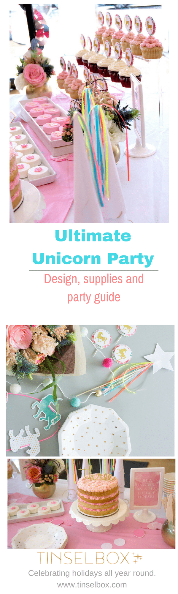 Darling, Elegant and Magical Unicorn Party with Supply and Design Guide. Get inspired or buy the supplies.