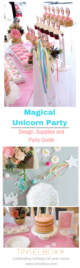 Darling and Elegant Magical Unicorn Party. The complete design guide, supply list and party planner