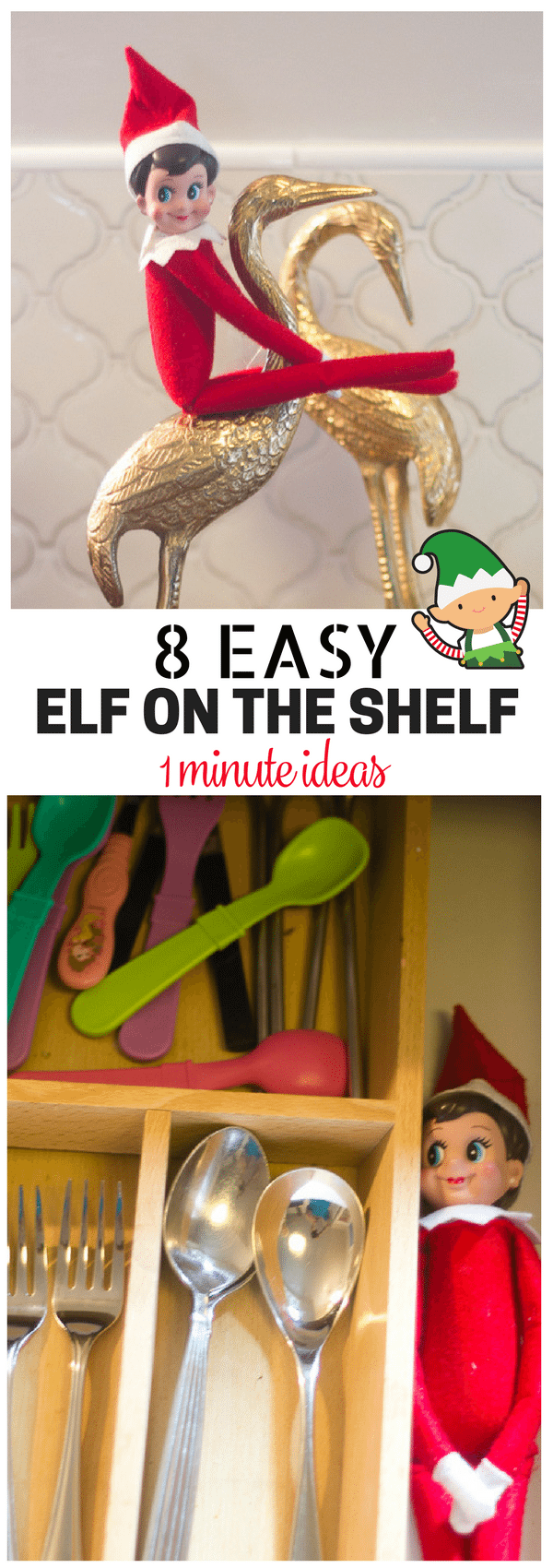 Don't leave your elf in the fruit basket! These easy, versatile and funny elf on the shelf ideas will get you through the season. #christmas #elfontheshelf