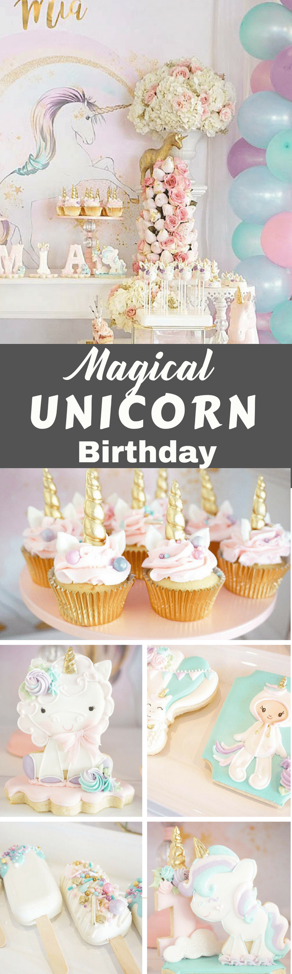 This DARLING pinterest unicorn party wows guests, with a themed cake, decorated unicorn sugar cookies, party decorations and styling.  #unicorn #unicornbirthday #unciornpartyideas #unicorncookies