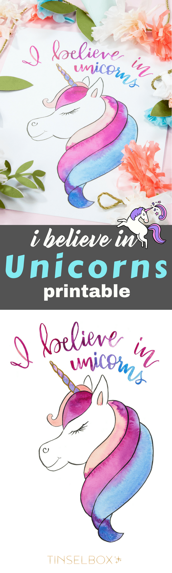 I believe in unicorns, and you should too. Mine ate my homework, lost my jacket and made a mess. But I love her anyway.  Download our free printable Unicorn print. You can also use this on notecards. #unicorn #freeprintable #unicornparty