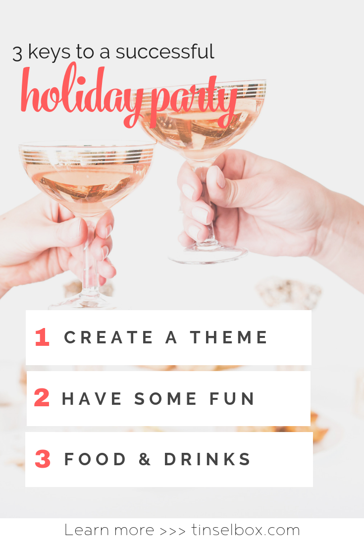 3 Keys to a Successful Holiday Party - Tinselbox