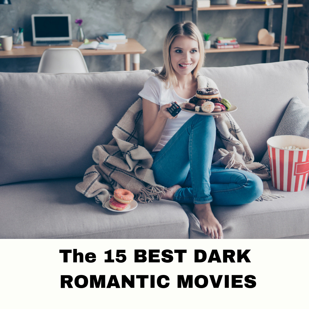 Dark Romantic Movies