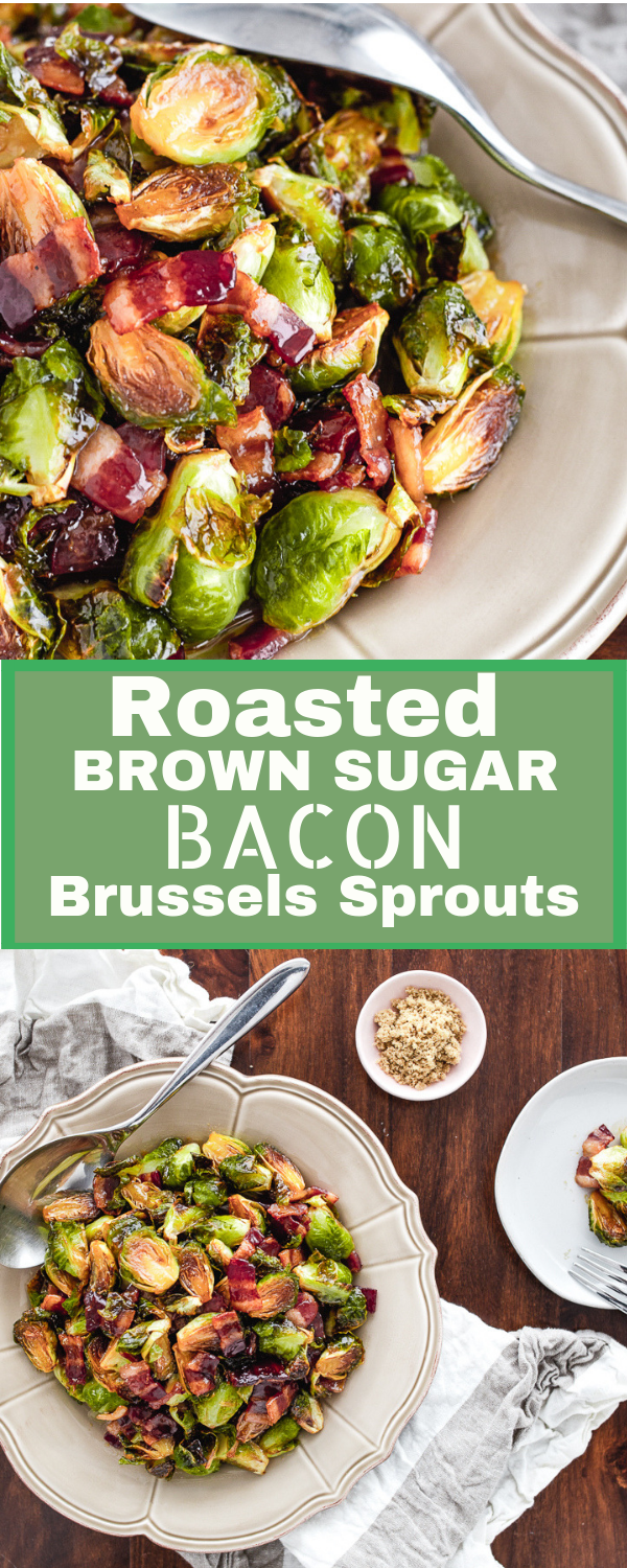 Oven Roasted Brown Sugar Bacon Brussels Sprouts. Delicious, easy recipe for brussel sprouts to please the whole crowd at Thanksgiving, Easter or Christmas.