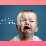 Movies That Get You To The Ugly Cry