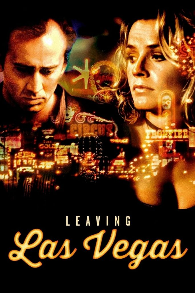Movies That Get You To The Ugly Cry - leaving las vegas