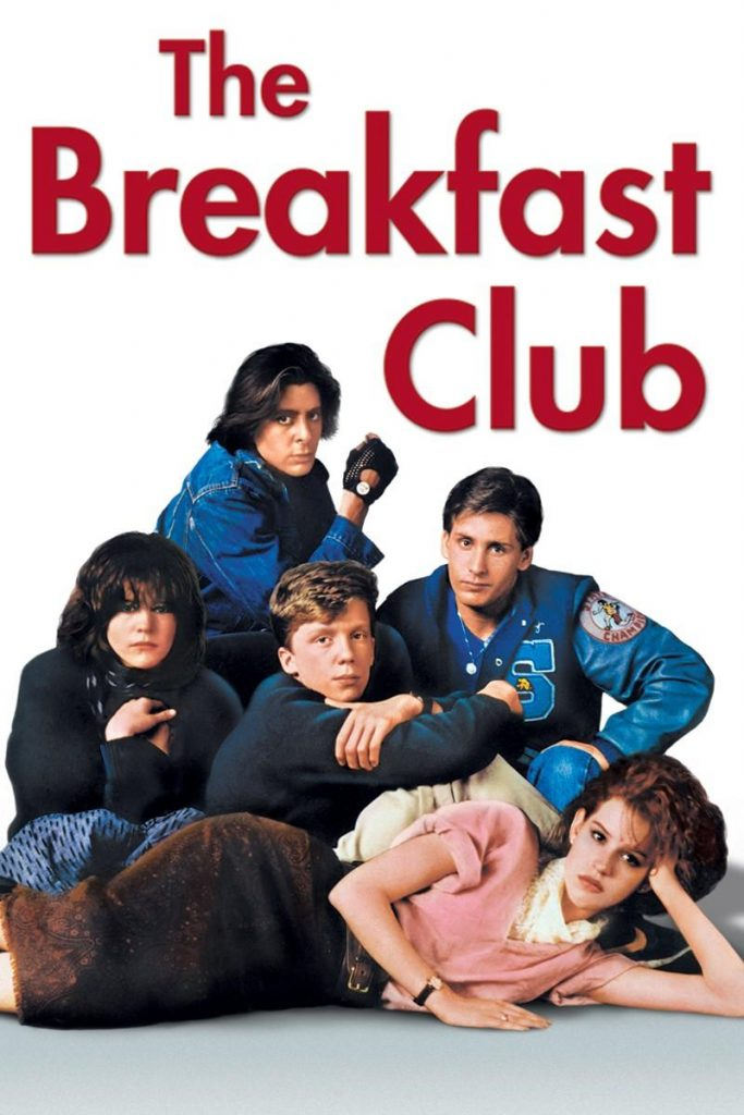 What your favorite high school movie says about you - The breakfast club